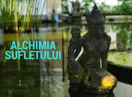 Retreat Alchimia Sufletului